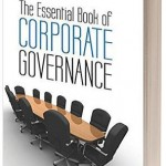 The Essential Book of Corporate Governance